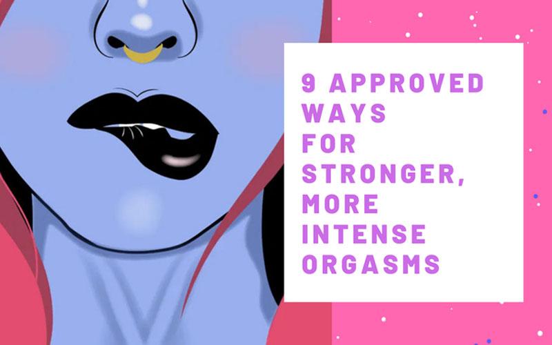 Intense Orgasms